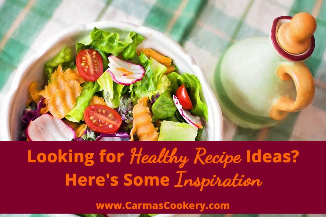 Looking for Healthy Recipe Ideas? Here's Some Inspiration