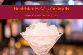 Healthier Holiday Cocktails
