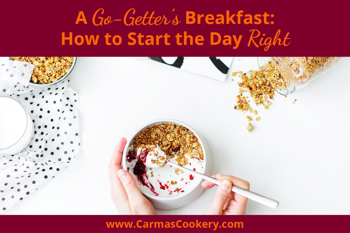 How to start the day right with breakfast