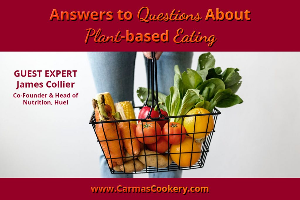 Answers to Questions About Plant-based Eating