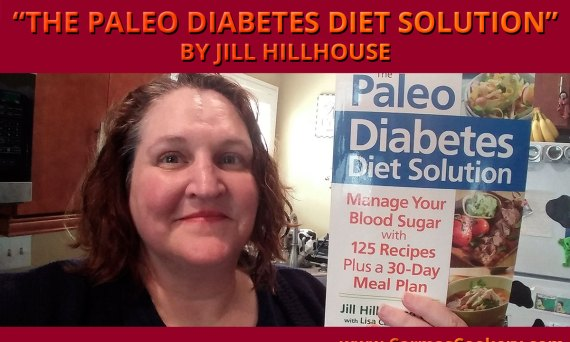 "Book Review: ""The Paleo Diabetes Diet Solution"" by Jill Hillhouse"