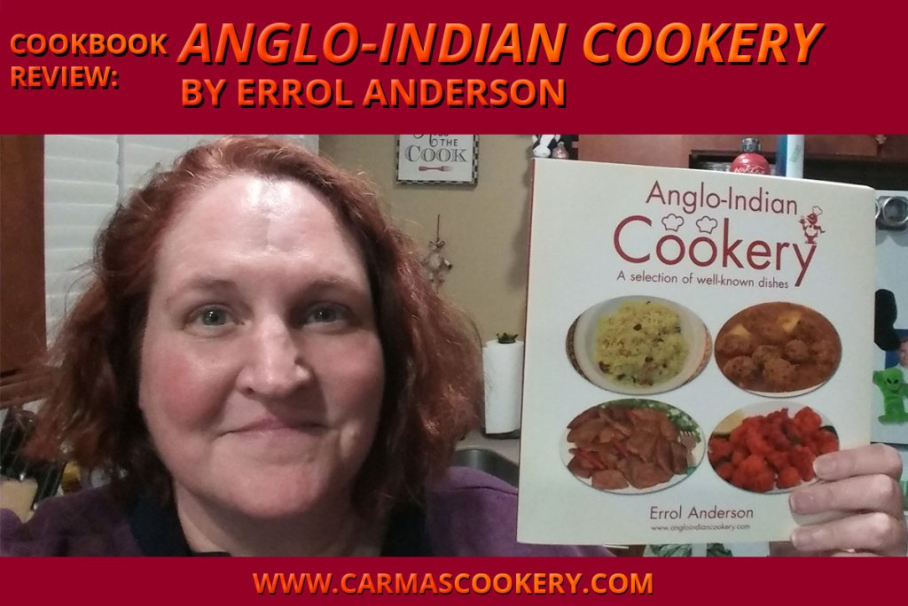 """Cookbook Review: """"Anglo-Indian Cookery"""" by Errol Anderson"""
