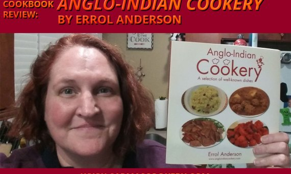"Cookbook Review: ""Anglo-Indian Cookery"" by Errol Anderson"