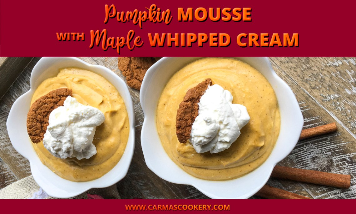 Pumpkin Mousse with Maple Whipped Cream
