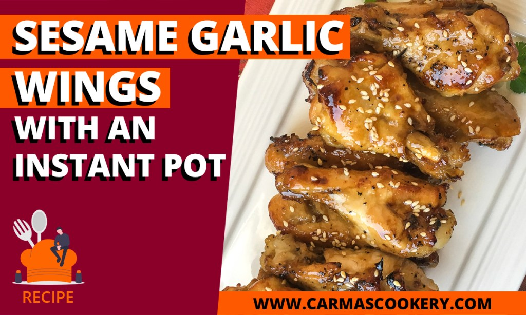 Sesame Garlic Wings with an Instant Pot