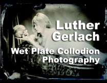 Wet Plate Collodion Photography with Luther Gerlach Photography is sure to be another special photography workshop. Luther brings all the materials and cameras that you need, so come enjoy the 1860 process at http://www.carmelvisualarts.com/luther-gerlach/