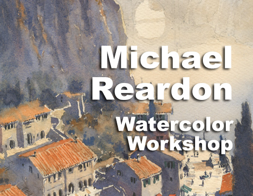 Michael Reardon Watercolor Workshop