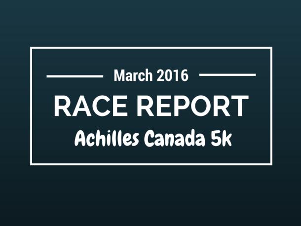 Toronto Achilles Canada 5K race report