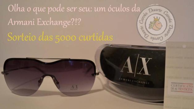 sorteio-óculos-armani-exchange-fan-page-blog-carola-duarte