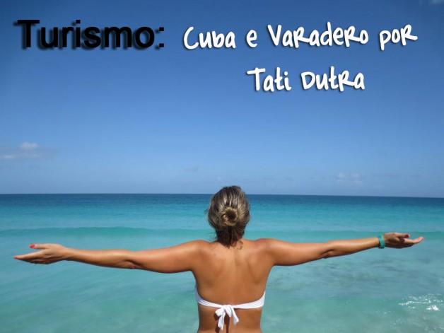 dica-de-turismo-cuba-blog-de-turismo-blog-carola-duarte