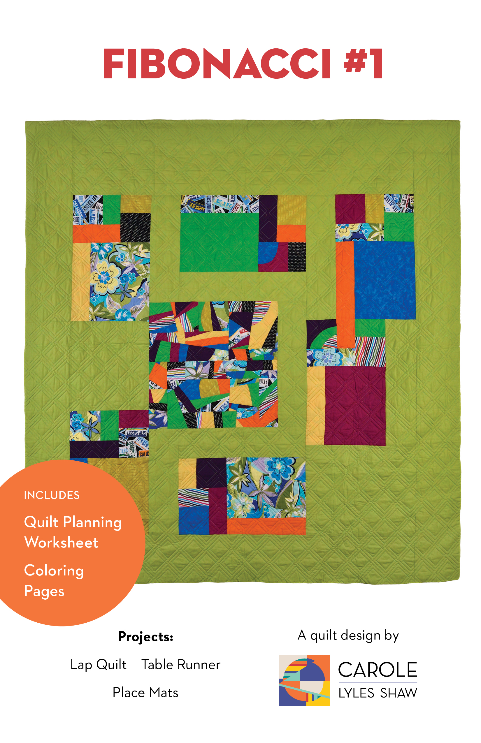 Using Fibonacci Numbers in Quilt Patterns - Carole Lyles Shaw