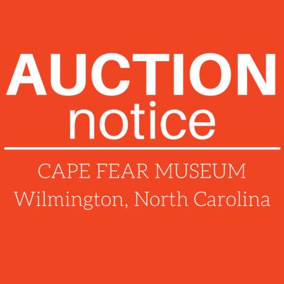 Auction Notice – Cape Fear Museum 2/11/17