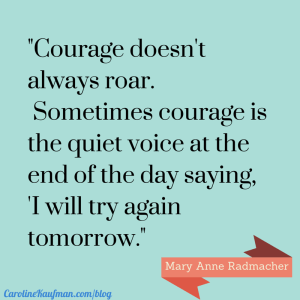 Sunday Inspiration: Courage