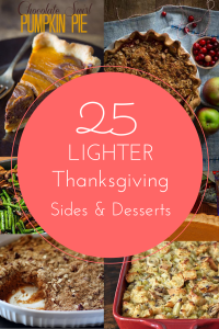 Lighter Thanksgiving Recipes: 25 Sides & Desserts