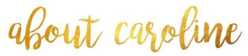 About Caroline gold foil