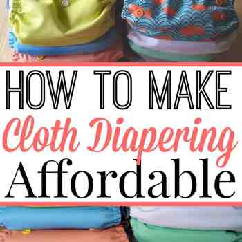 How to Make Cloth Diapering Affordable