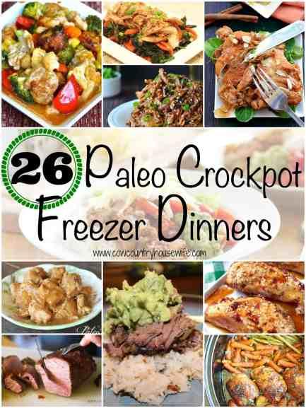 26 Paleo Crockpot Freezer Dinners - Cow Country Housewife