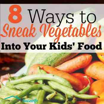 8 Ways to Sneak Vegetables Into Your Kids' Food