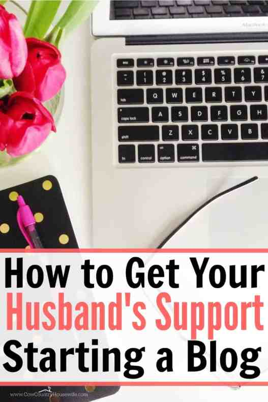 This changed my husband's views on blogging!! I finally have support starting a blog! It's hard enough when you're afraid to start blogging, but when you don't have support it's even harder. She really helped change my husband's attitude!