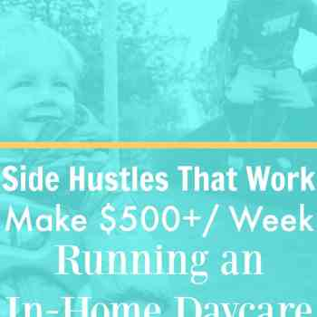 Side Hustles That Work: Start a Home Daycare