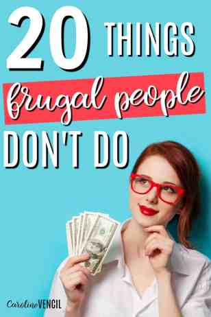 Living frugally isn't impossible. In face, saving money can be a lot easier than you thought. There are many ways to live frugally but there are still some things that frugal people just won't do. 20 Things Frugal People Don't Do. How to start living frugally. Save money the easy way. Save money easily. How to save more money. Frugal living. Easy frugal living. Frugal living ideas. Frugal living for beginners.