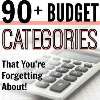 90+ Budget Categories That You're Forgetting About