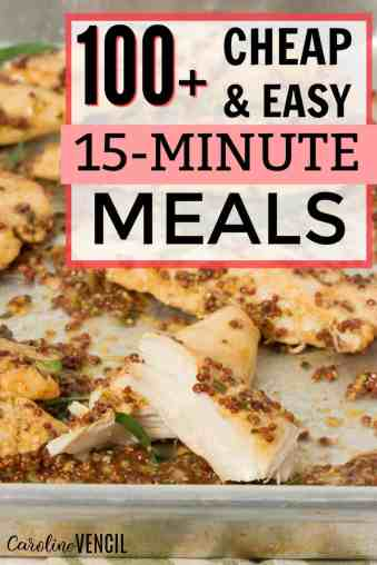 Super easy, cheap, budget friendly dinners that are also kid friendly that you can make quickly on a week night for dinner that's delicious. 15 minute meals for dinner that everyone will love.