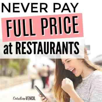 Never Pay Full Price at Restaurants