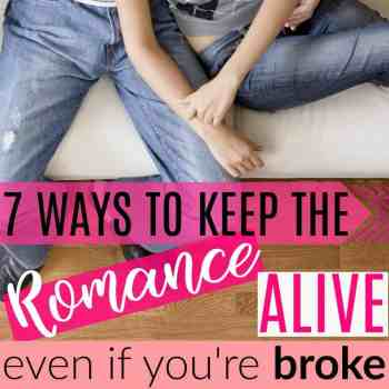 7 Ways to Still Date Your Spouse When Money is Tight