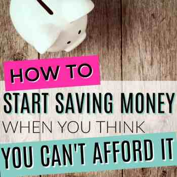 How To Save Money When You Can't Afford It