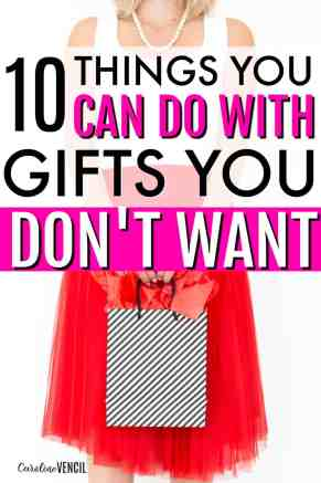 This is GREAT!! I never knew that you could do so much with unwanted gifts! Everything you need to know about what do do with gifts you don't want. 10 Things to Do with Unwanted Gifts. How to get rid of gifts that stink. What to do when you get a bad gift. Things to do when you get an ugly gift. Everything you need to know to get rid of an unwanted Christmas or birthday present.
