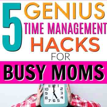 5 Best Time Management Hacks for Busy Moms