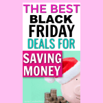 Black Friday and Cyber Monday 2018 Deals for Saving Money