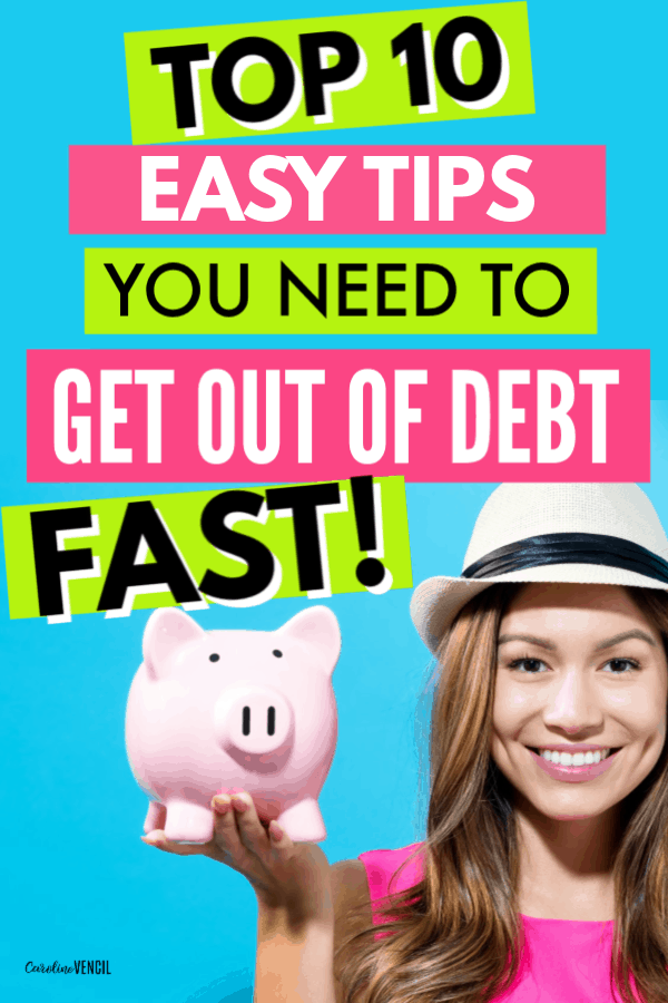 Top 10 Tips Your Need to Get Out of Debt FAST. Learn these simple steps to pay off debt fast even on a low income. Get out of debt quick with these tips on how to eliminate debt and reach financial freedom. 10 great tips you can start paying off your debt quickly.