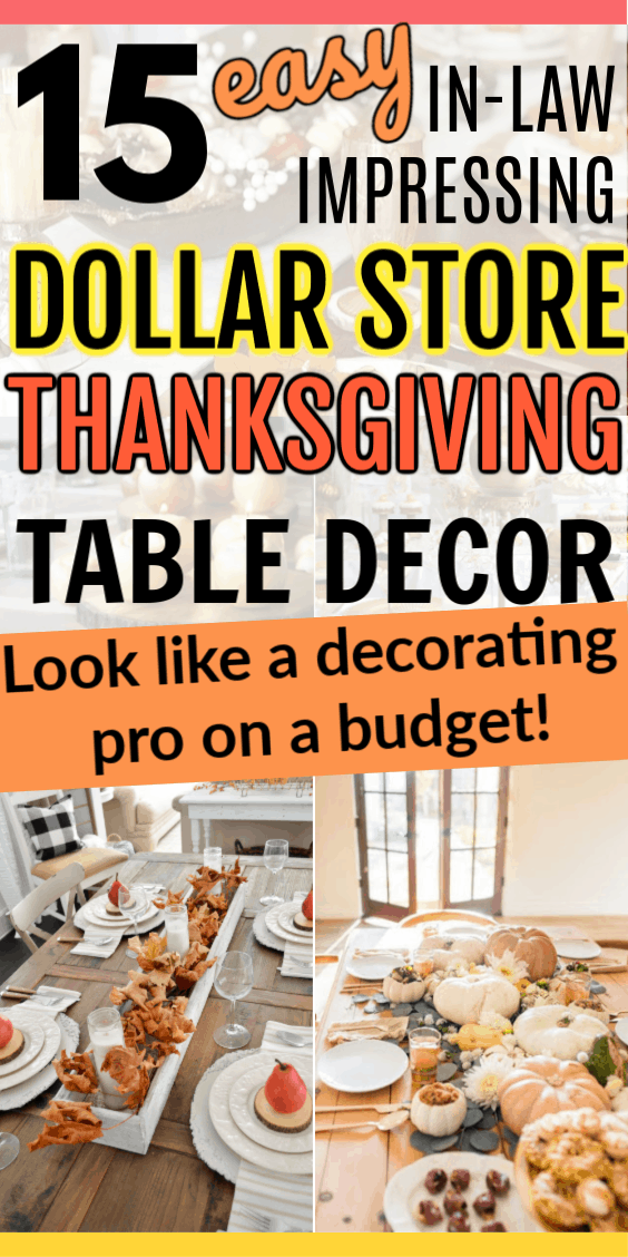 15 DIY Easy Chic Dollar Store Thanksgiving Table Decorations on a Budget. Dollar store diy ideas for the home for a beautiful Thanksgiving centerpiece. Cheap but elegant easy to make upcycled decor.
