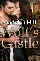 Madelyn-Hill-WolfsCastle Author's Blog Books