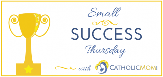 Small Success Thursday
