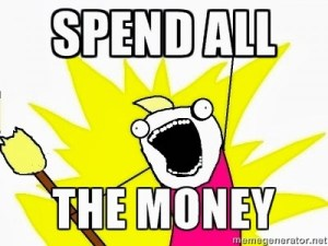 spend all the money meme
