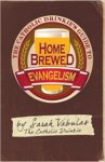 Home Brewed Evangelism