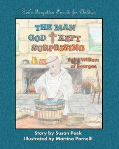 The Man God Kept Surprising by Susan Peek