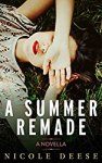 A Summer Remade by Nicole Deese