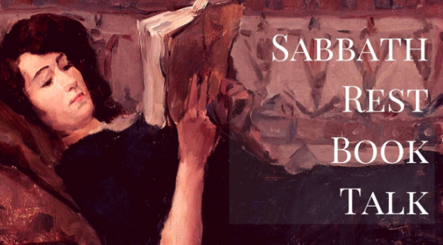 Sabbath Rest Book Talk