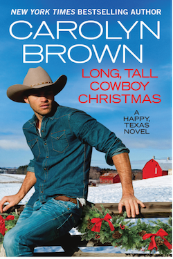 Long Tall Cowboy Christmas Happy Texas Series Cowboy Romance Author Carolyn Brown