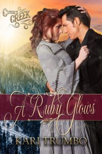 A Ruby Glows by Kari Trumbo