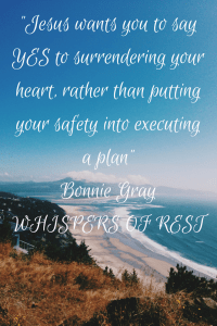 Say YES to surrendering to Jesus! Whispers of Rest 40-day devotional by Bonnie Gray now available for you!