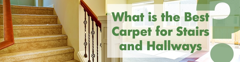 The Best Carpet Type For Stairs And Hallways The Carpet Guys | Best Carpet For Stairs And Hallway | Indoor Outdoor | Elegant | Fitting Loop Pile Carpet | Open Plan | Heavy Duty