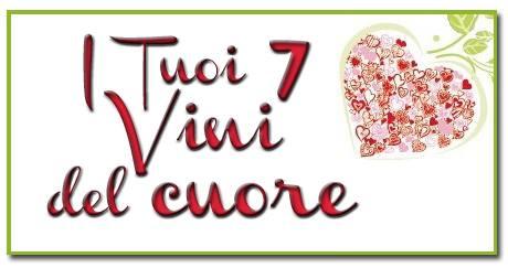 I 7 vini del cuore