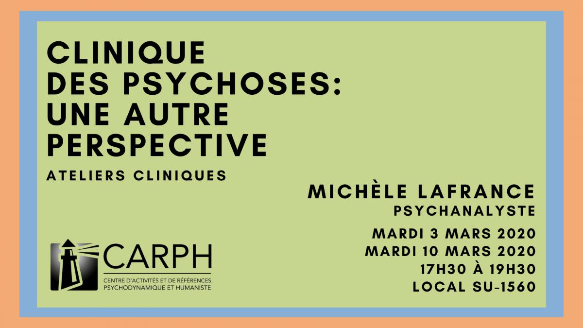 Clinique des psychoses, une autre perspective: deux ateliers cliniques