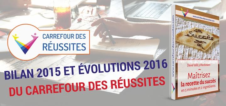 Carrefour Des Réussites Bilan 2015 et évolutions 2016