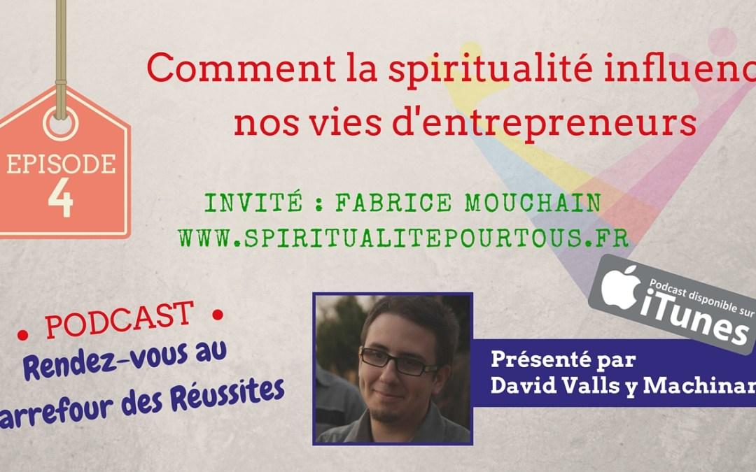 Comment la spiritualité peut influencer positivement nos vies d'entrepreneurs